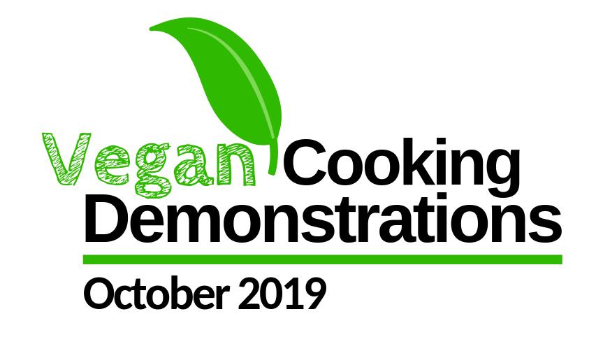 Vegan cooking demonstrations October 2019